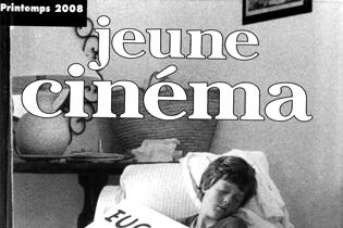 Revue Jeune Cinéma : Printemps 2008 - Numéro 315-316
