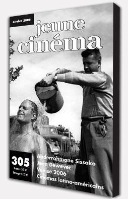 Revue Jeune Cinéma : Octobre 2006 - Numéro 305