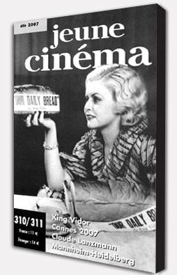 Revue Jeune Cinéma : Eté 2007 - N°310 - 311