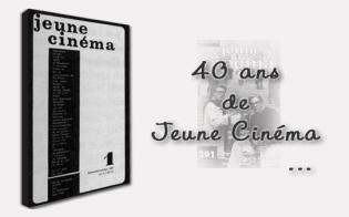 40 ans de Jeune Cinéma