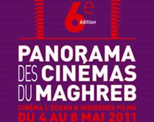 Sixième édition du Panorama des Cinémas du Maghreb (4-8 mai 2011)
